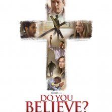 Locandina di Do You Believe?