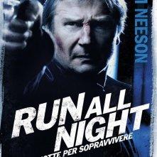 Run All Night - Una notte per sopravvivere: il character poster italiano di Liam Neeson