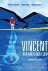 Locandina di Vincent n'a pas d'écailles