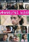 Locandina di Beautiful Bitch