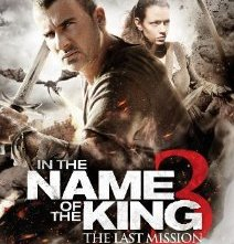 Locandina di In the Name of the King 3 - L'ultima missione