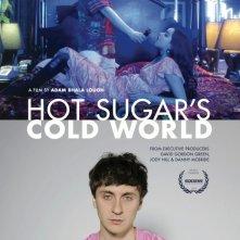Locandina di Hot Sugar's Cold World