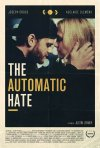 Locandina di The Automatic Hate