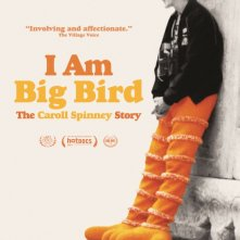 Locandina di I Am Big Bird: The Caroll Spinney Story
