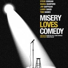 Locandina di Misery Loves Comedy