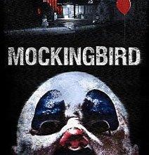 Locandina di Mockingbird - In diretta dall'inferno