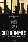 Locandina di 300 Hommes