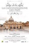 Locandina di La canonizzazione dei Papi - Racconto di un evento