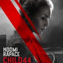 Child 44: il character poster di Noomi Rapace