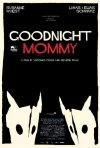 Locandina di Goodnight Mommy