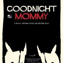 Locandina di Goodnight Mommy