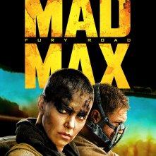 Mad Max: Fury Road: un poster del film diretto da George Miller