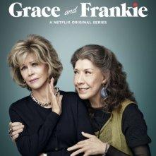 Grace and Frankie: la locandina della serie