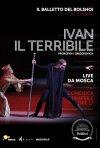 Locandina di Il Balletto del Bolshoi - Ivan il terribile