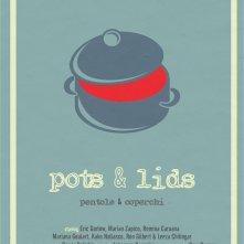 Locandina di Pots&Lids