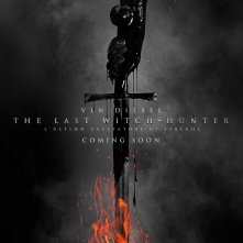 Locandina di The Last Witch Hunter