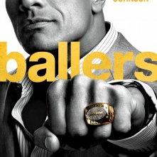 Ballers: la locandina della serie