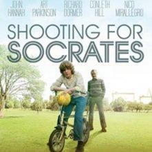 Locandina di Shooting For Socrates