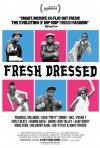 Locandina di Fresh Dressed
