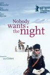 Nobody Wants the Night: la locandina ufficiale
