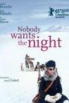 Nobody Wants the Night: la locandina ufficiale