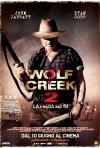 Locandina di Wolf Creek 2 - La preda sei tu