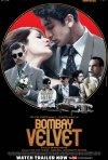 Locandina di Bombay Velvet