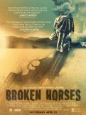 Locandina di Broken Horses