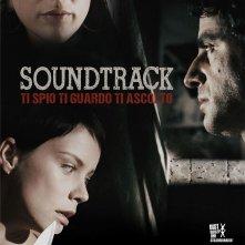 Locandina di Soundtrack - Ti spio, ti guardo, ti ascolto