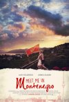 Locandina di Meet Me in Montenegro