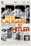 Locandina di From Caligari to Hitler: German Cinema in the Age of the Masses