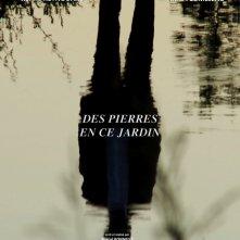 Locandina di Des Pierres en ce Jardin