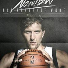 Locandina di Nowitzki: The Perfect Shot