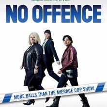 No Offence: la locandina della serie