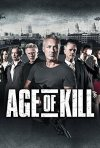 Locandina di Age of Kill