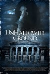 Locandina di Unhallowed Ground