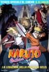 Locandina di Naruto - Il film: La Leggenda della Pietra Gelel