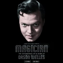 Locandina di Magician: The Astonishing Life and Work of Orson Welles