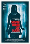 Locandina di Some Kind of Hate
