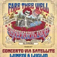 Locandina di Grateful Dead - Fare Thee Well Live