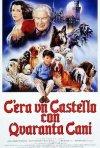 Locandina di C'era un castello con 40 cani