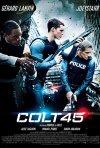 Locandina di Colt 45