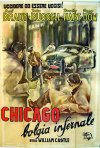Locandina di Chicago, bolgia infernale