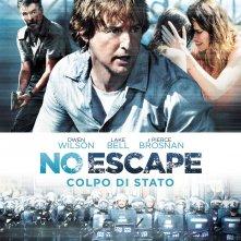 Locandina di No Escape - Colpo di stato
