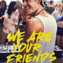 We Are Your Friends: Zac Efron nella nuova locandina