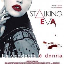 Locandina di Stalking Eva