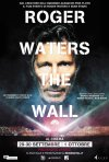 Locandina di Roger Waters The Wall
