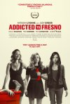 Locandina di Addicted to Fresno