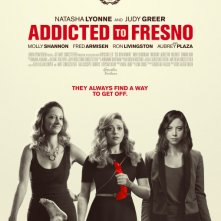 Locandina di Addicted to Fresno