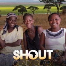 Locandina di Shout Gladi Gladi